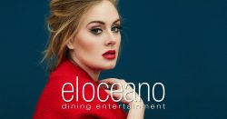 El Oceano Dining Entertainment OG Adele 01