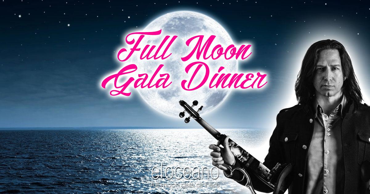Full Moon Gala Dinners, El Oceano Luxury Beach Hotel Restaurant