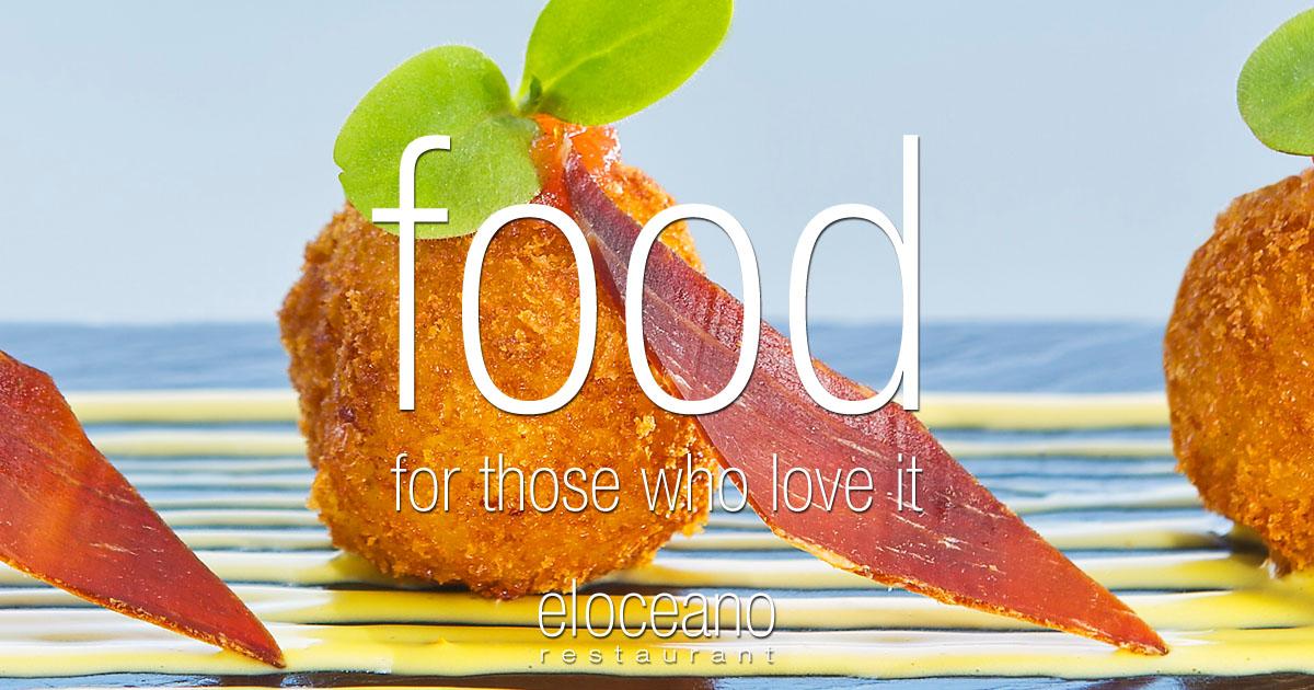 Food for those who love it - A la Carte Menu El Oceano Restaurant OG01