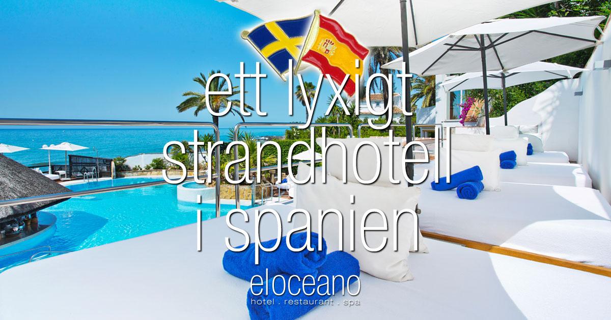 ett lyxigt strandhotell i spanien