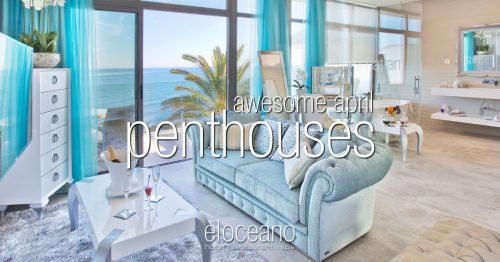 Awesome April Penthouses - Low Season Rates - El Oceano Hotel Mijas Costa Spain