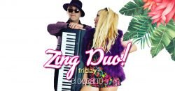 Zing Duo, this Friday! Dining Entertainment at El Oceano!