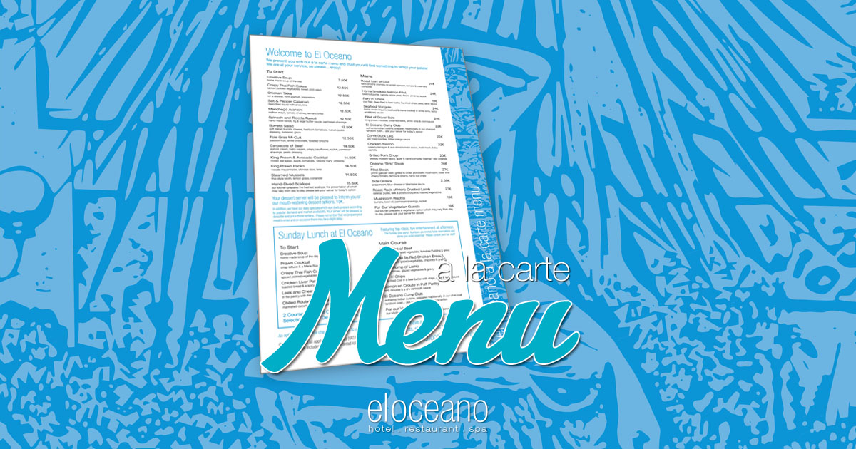 A la Carte Menu El Oceano Luxury Restaurant Mijas Costa Andalucia Spain OG01