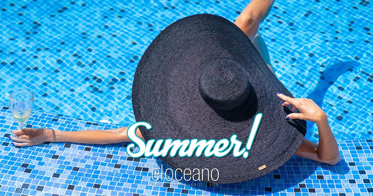 Summer 2021 at El Oceano Luxury Beach Hotel